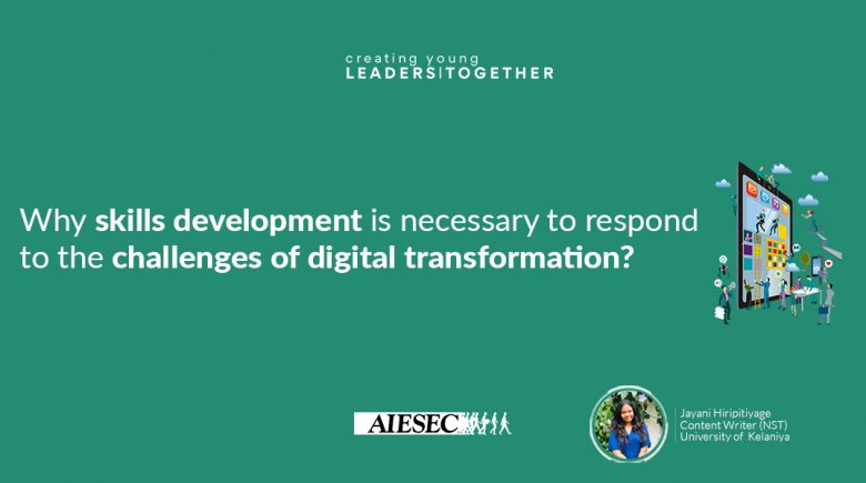 Why skills development is necessary to respond to the challenges of digital transformation