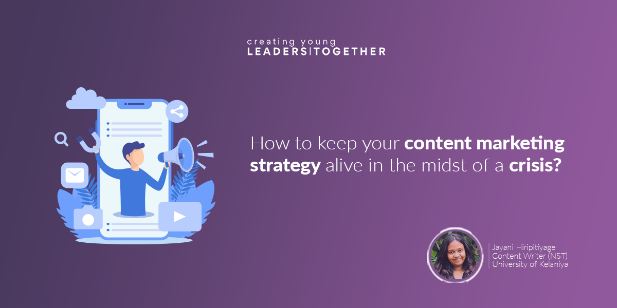 How to keep your content marketing strategy alive in the midst of a crisis