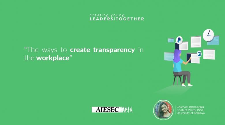 The way to create transparency in the workplace
