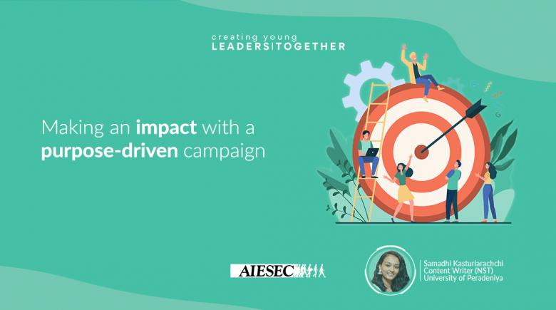 Creating an impact through a Purpose-Driven Campiagn